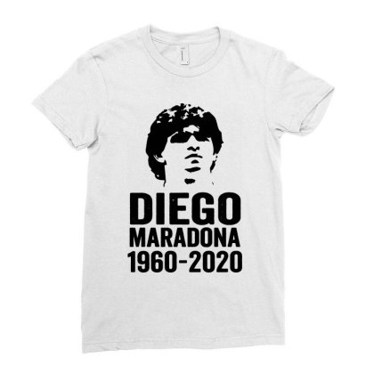 The Legend Diego Armando Maradona 1960 2020 Ladies Fitted T-shirt Designed By Smile 4ever