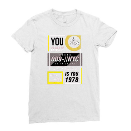 You Only Is You Ladies Fitted T-shirt Designed By Dulart