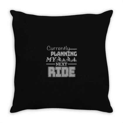 Currently Planning My Next Ride Throw Pillow Designed By Yusrizal_