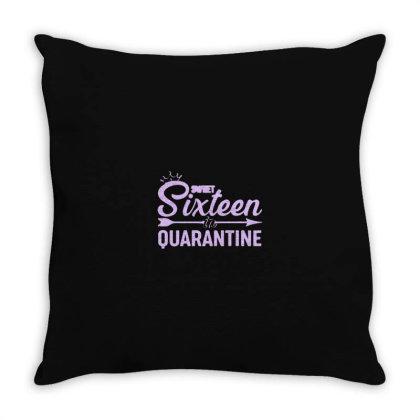 Cute Sweet Sixteen In Quarantine Throw Pillow Designed By Yusrizal_