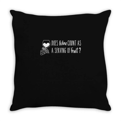 Does Wine Count As A Serving Of Fruit Throw Pillow Designed By Yusrizal_