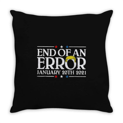 End Of An Error January 20th 2021 Throw Pillow Designed By Koopshawneen