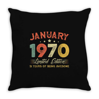 January 1970 51 Years Old Throw Pillow Designed By Koopshawneen