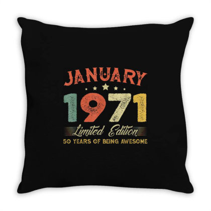 January 1971 50 Years Old Throw Pillow Designed By Koopshawneen