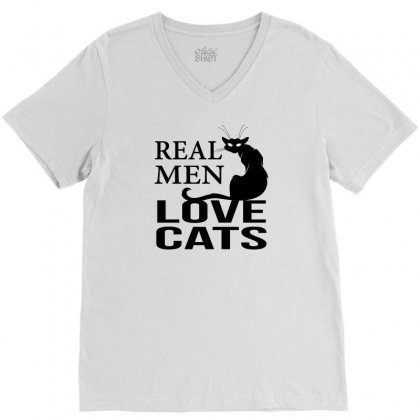Real Men Love Cats V-neck Tee Designed By Sabriacar