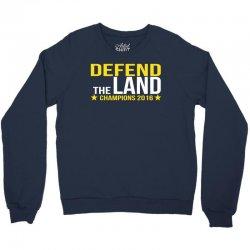"Cleveland Cavaliers Champions 2016 ""DEFEND THE LA Crewneck Sweatshirt | Artistshot"