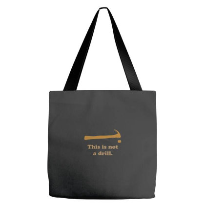 Hammer   This Is Not A Drill Essentia Tote Bags Designed By Yusrizal_