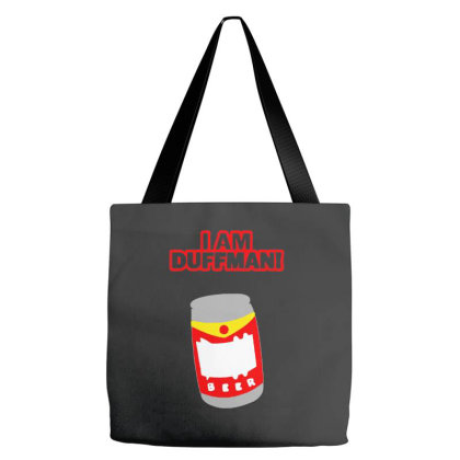 I Am Duff Man Tote Bags Designed By Smile 4ever