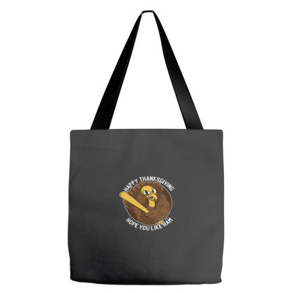 Happy Thanksgiving Hope You Like Ham Tote Bags Designed By Yusrizal_