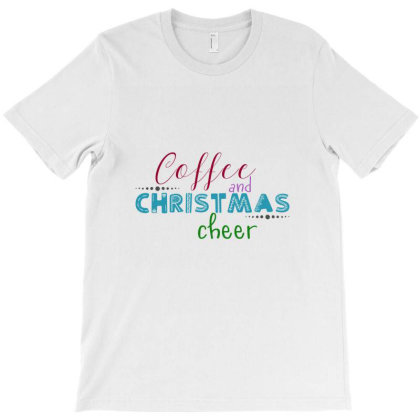 Coffee & Christmas T-shirt Designed By Chiks