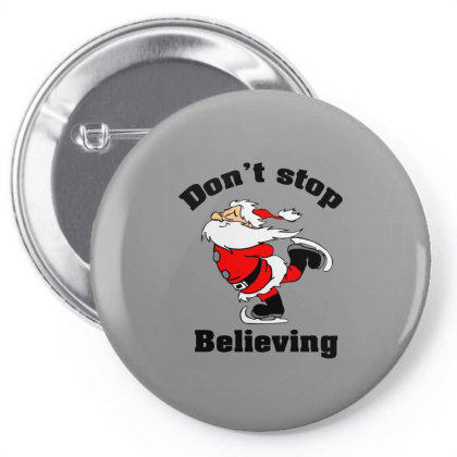 Don't Stop Believing, Father Christmas Pin-back Button Designed By Hoainv