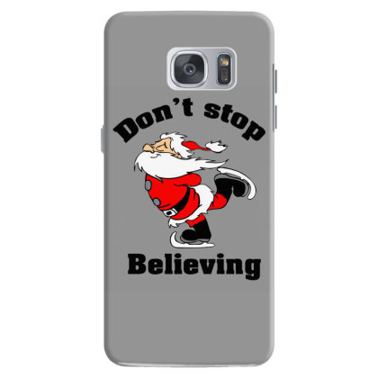Don't Stop Believing, Father Christmas Samsung Galaxy S7 Case Designed By Hoainv