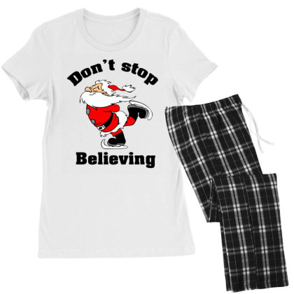 Don't Stop Believing, Father Christmas Women's Pajamas Set Designed By Hoainv