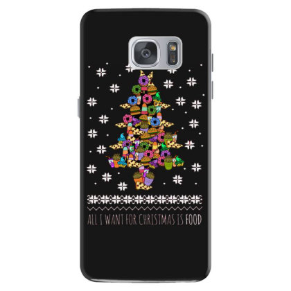 I Want For Christmas Is Food Samsung Galaxy S7 Case Designed By Hoainv