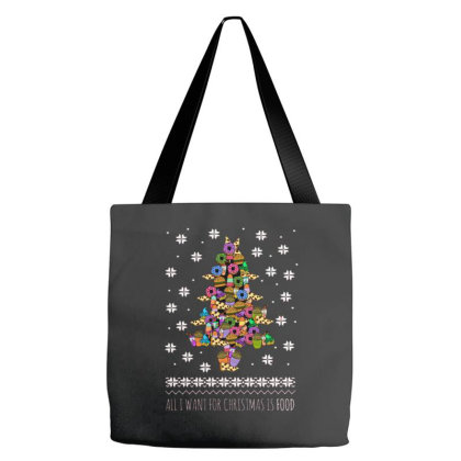 I Want For Christmas Is Food Tote Bags Designed By Hoainv