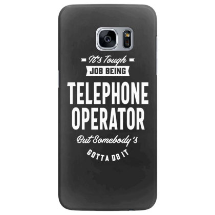 Telephone Operator Job Title Gift Samsung Galaxy S7 Edge Case Designed By Cidolopez