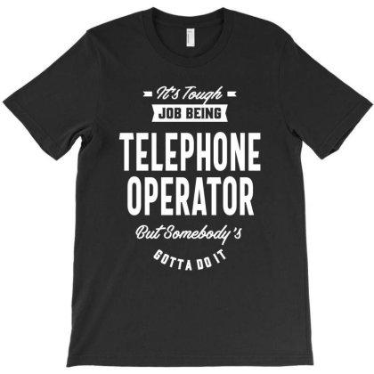 Telephone Operator Job Title Gift T-shirt Designed By Cidolopez