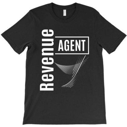 Revenue Agent Job Title Gift T-shirt Designed By Cidolopez