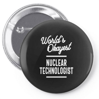 Nuclear Technologist Job Title Gift Pin-back Button Designed By Cidolopez