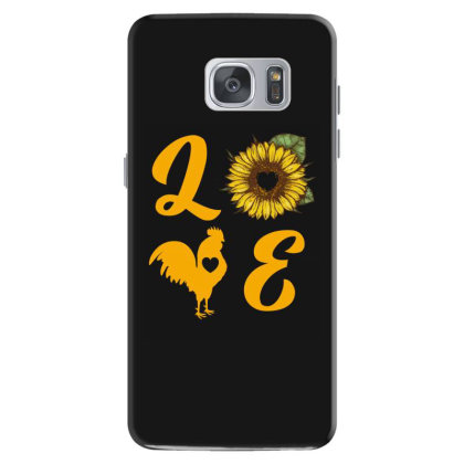Love Chicken Sunflower Samsung Galaxy S7 Case Designed By Ashlıcar
