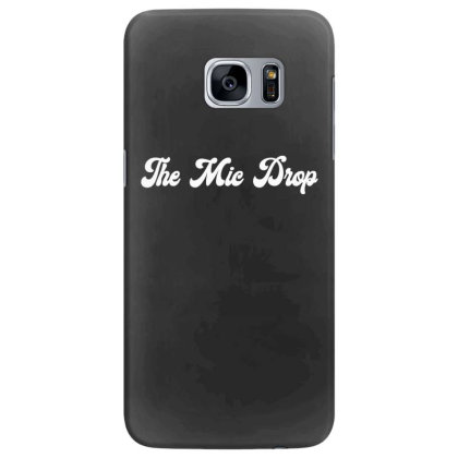 The Mic Drop  T Shirt Samsung Galaxy S7 Edge Case Designed By Jetspeed001