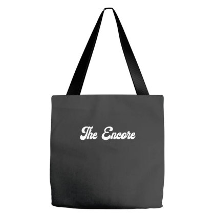The Encore Classic T Shirt Tote Bags Designed By Jetspeed001