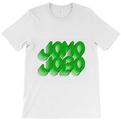Jomo Jobo (green) Classic T Shirt T-shirt Designed By Jetspeed001
