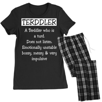 A Terddler Who Is A Turd Funny Shirt Women's Pajamas Set Designed By Familylover