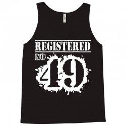 registered no 49 Tank Top   Artistshot