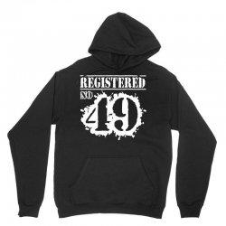 registered no 49 Unisex Hoodie   Artistshot