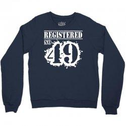 registered no 49 Crewneck Sweatshirt   Artistshot