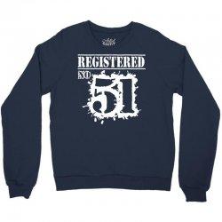 registered no 51 Crewneck Sweatshirt   Artistshot