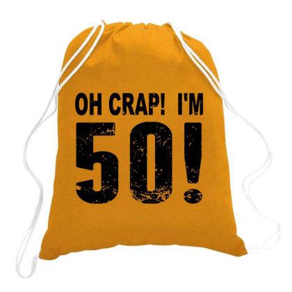 I'm 50 Now Drawstring Bags Designed By Dizzytrina