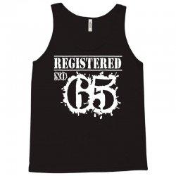 registered no 65 Tank Top   Artistshot