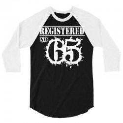 registered no 65 3/4 Sleeve Shirt   Artistshot