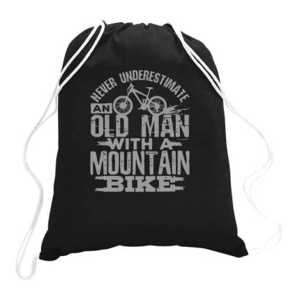 Never Underestimate An Old Man With A Mountain Bike Drawstring Bags Designed By Yusrizal_