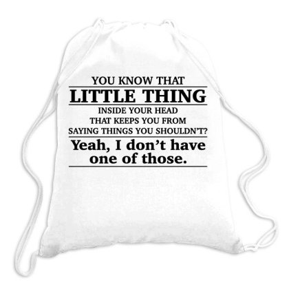 Little Thing Inside Your Head Funny Drawstring Bags Designed By Swan Tees