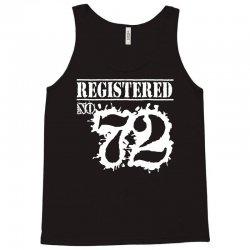 registered no 72 Tank Top | Artistshot