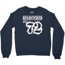 registered no 72 Crewneck Sweatshirt | Artistshot