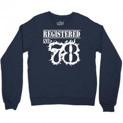registered no 78 Crewneck Sweatshirt   Artistshot