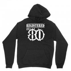 registered no 80 Unisex Hoodie | Artistshot
