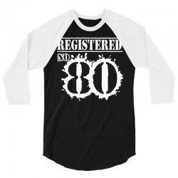 registered no 80 3/4 Sleeve Shirt | Artistshot