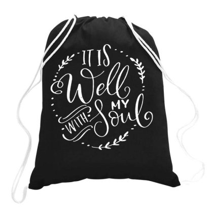 It Is Well With My Soul Faith Drawstring Bags Designed By Swan Tees