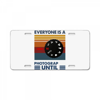 Photography Everyone Is A Photographer Until Vintage License Plate Designed By Romeo And Juliet