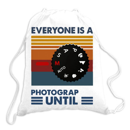 Photography Everyone Is A Photographer Until Vintage Drawstring Bags Designed By Romeo And Juliet