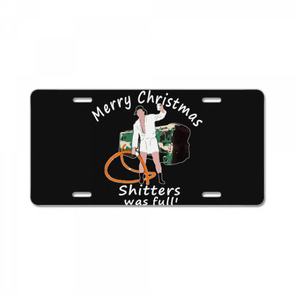 Merry Christmas Shitters Was Full Vacation License Plate Designed By Romeo And Juliet