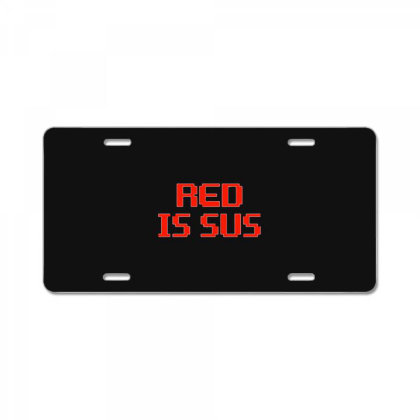 Red Is Sus License Plate Designed By Yusrizal_
