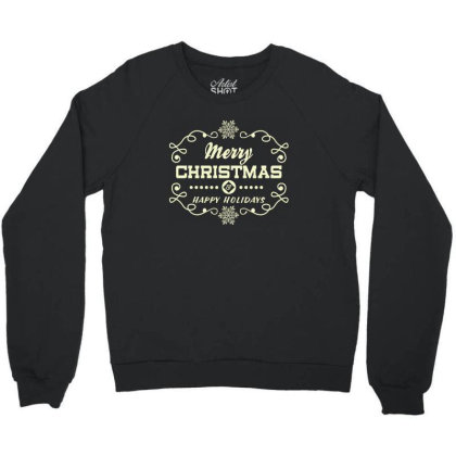 Merry Christmas, Happy New Year, Have A Holly Jolly Crewneck Sweatshirt Designed By Estore