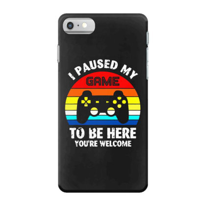 I Paused My Game To Be Here Vintage Retro Sunset Iphone 7 Case Designed By Funtee