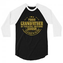 i'm a proud grandfather of a freaking awesome grandson 3/4 Sleeve Shirt | Artistshot